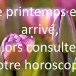 Horoscope du printemps 2011