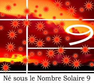 Né sous le Nombre Solaire 9