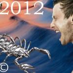 ★ SCORPION ★ Votre Année 2012