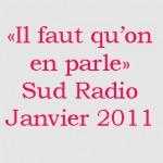 | Emission spéciale astro – auditeur | janvier 2011 | Sud Radio |