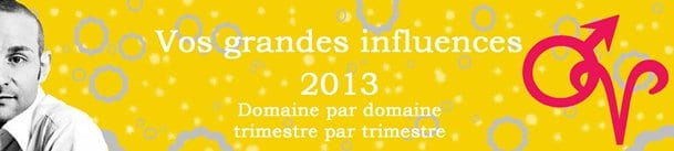 BELIER VOS GRANDES INFLUENCES 2013