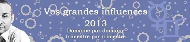 GEMEAUX VOS GRANDES INFLUENCES 2013