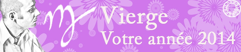 6 Horoscopes annuels Vierge 2014