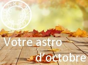 Votre asto du mois d'octobre 2014