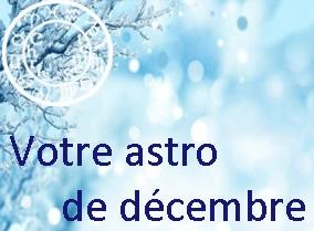 Horoscope du mois de décembre 2014