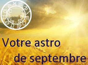 Votre astro de septembre 2015