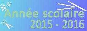 Année Scolaire 2015 - 2016