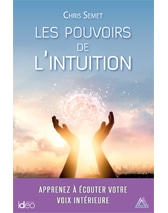 Mon dernier livre : Les pouvoirs de l'intuition