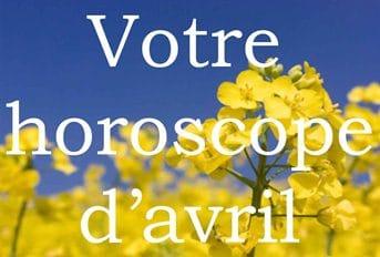 Horoscope du mois d'avril 2011