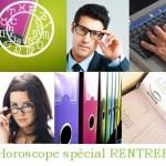 Votre Horoscope de la rentrée 2011