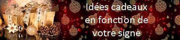 Idées cadeaux en fonction de votre signe