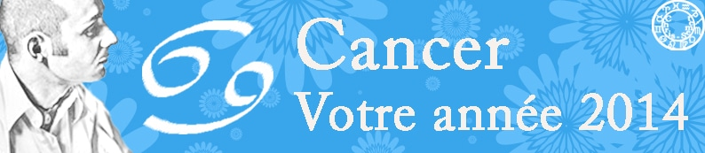 4 Horoscopes annuels Cancer 2014 copie